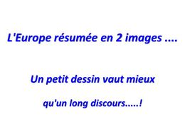 PPS Humour: L'Europe résumée en 2 images