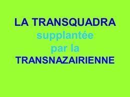 La Transquadra supplantée en diaporama