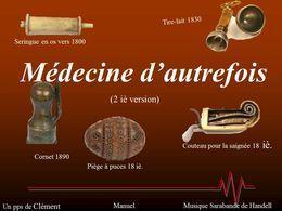 Médecine d'autrefois en diaporama