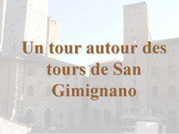 Autour des tours de San Gimignano