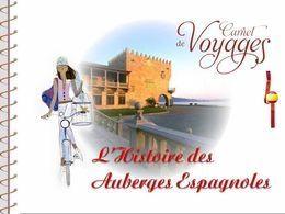 Paradores: Histoire des auberges espagnoles