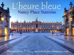 Place Stanislas à l'heure bleue