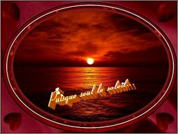 PPS poème: Puisque seul le soleil