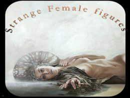 Strange female figures