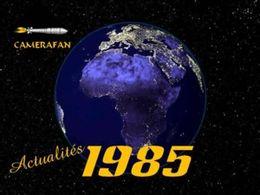 Actualités 1985