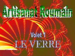 Artisanat roumain: Le verre