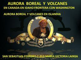 Aurora boreal y volcanes en febrero de 2.012