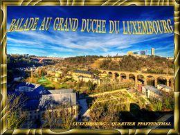 Balade au grand duché du Luxembourg