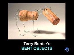 Bent objects Terry Border