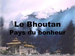 Diaporama Bhoutan pays du bonheur