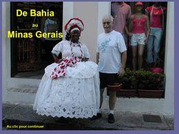 PPS Brésil - Du Bahia au Minas Gerais