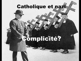 Catholique et nazis: Complicité