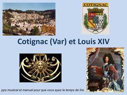 Cotignac (Var) et Louis XIV
