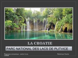 Croatie - Parc nationale de Plitvice