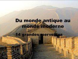 PPS Du monde antique au monde moderne 14 merveilles