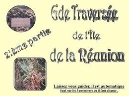 Grande traversée de l'île de la Réunion 2ième partie