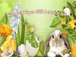 Heureuses Pâques 2012 à toutes et tous