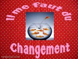 Il me faut du changement