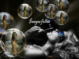 Images folles