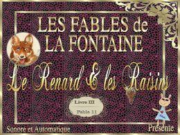 Le renard et les raisins de la Fontaine