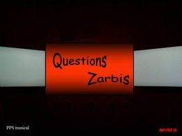 Questions zarbis