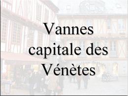 Vannes capitale des Vénètes