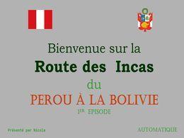 Pérou: La route des Incas