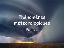 Phénomène météorologique 1ère partie
