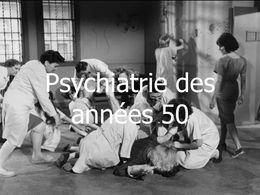 Psychiatrie des années 50