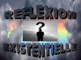 Réflexion existentielle