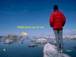 Réflexions sur la vie N°3
