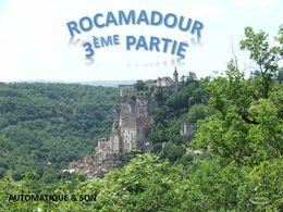 Diaporama Rocamadour 3ème partie