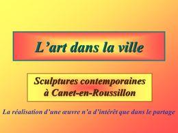 Sculptures contemporaines à Canet en Roussillon