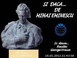 Si daca... de Mihai Eminescu