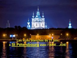 PPS Les nuits blanches du 21 Juin à Saint-Pétersbourg