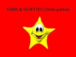 Stars & vedettes 2ème partie