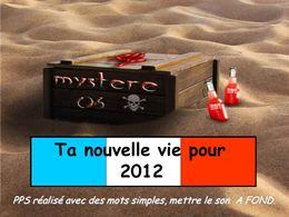 Ta nouvelle vie 2012