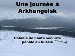 Une journée à Arkhangelsk