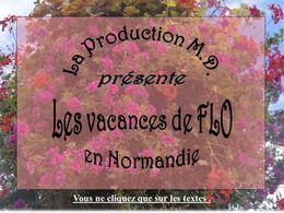 Diaporama Vacances normandes de Flo