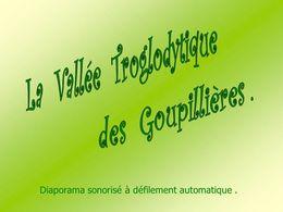 PPS La vallée troglodytique des goupillières